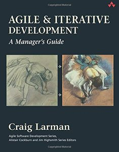 Agile and Iterative Development: A Manager's Guide (Paperback)-cover