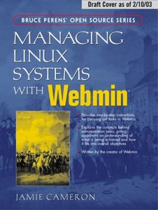 Managing Linux Systems with Webmin: System Administration and Module Development (Paperback)-cover