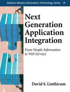 Next Generation Application Integration: From Simple Information to Web Services-cover