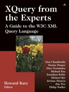 XQuery from the Experts: A Guide to the W3C XML Query Language-cover