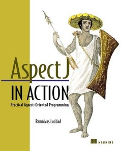 AspectJ in Action: Practical Aspect-Oriented Programming-cover