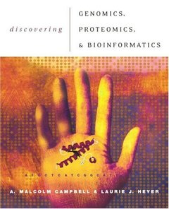 Discovering Genomics, Proteomics, and Bioinformatics-cover