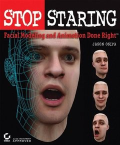 Stop Staring: Facial Modeling and Animation Done Right-cover