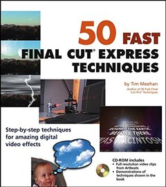 50 Fast Final Cut Express Techniques (Paperback)-cover