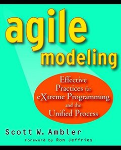 Agile Modeling: Effective Practices for eXtreme Programming and the Unified Process (Paperback)-cover