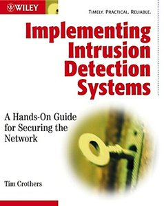Implementing Intrusion Detection Systems : A Hands-On Guide for Securing the Network-cover