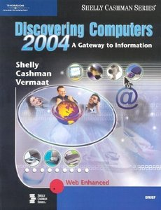 Discovering Computers 2004: A Gateway to Information Web Enhanced: Complete-cover