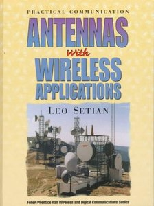 Practical Communication Antennas With Wireless Applications