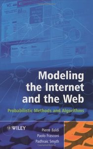 Modeling the Internet and the Web: Probabilistic Methods and Algorithms (Hardcover)-cover