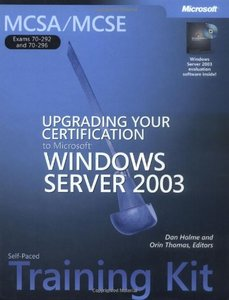 MCSA/MCSE Self-Paced Training Kit (Exams 70-292 and 70-296): Upgrading Your Certification to Microsoft Windows Server 2003-cover