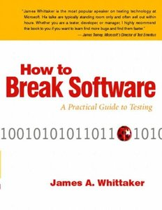 How to Break Software: A Practical Guide to Testing-cover