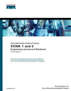Cisco Networking Academy Program CCNA 1 and 2 Engineering Journal and Workbook, 3/e-cover