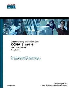 Cisco Networking Academy Program CCNA 3 and 4 Lab Companion, 3/e-cover