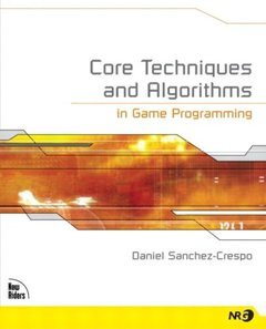 Core Techniques and Algorithms in Game Programming-cover