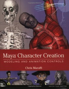 Maya Character Creation: Modeling and Animation Controls (Paperback)-cover