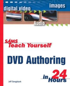 Sams Teach Yourself DVD Authoring in 24 Hours-cover