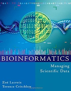 Bioinformatics: Managing Scientific Data (Hardcover)-cover
