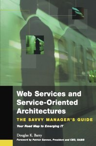 Web Services and Service-Oriented Architectures: The Savvy Manager's Guide (Paperback)-cover