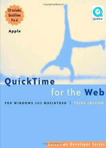QuickTime for the Web: For Windows and Macintosh, 3/e-cover