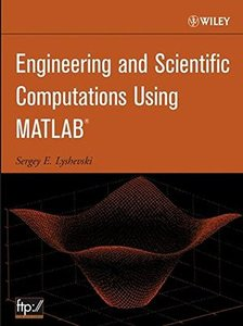 Engineering and Scientific Computations Using MATLAB-cover