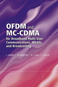 OFDM and MC-CDMA for Broadband Multi-User Communications, WLANs and Broadcasting-cover