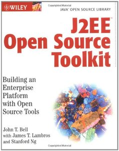 J2EE Open Source Toolkit : Building an Enterprise Platform with Open Source Tools-cover