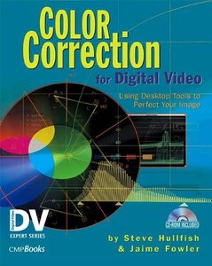 Color Correction for Digital Video: Using Desktop Tools to Perfect Your Image (Paperback)-cover