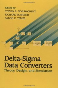 Delta-Sigma Data Converters: Theory, Design, and  Simulation-cover