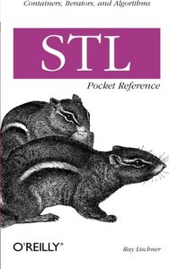 STL Pocket Reference (Collector's and Revised) ( Pocket Reference (O'Reilly)-cover