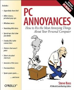 PC Annoyances: How to Fix the Most Annoying Things About Your Personal Computer-cover