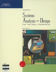 Systems Analysis and Design for the Small Enterprise, 3/e-cover