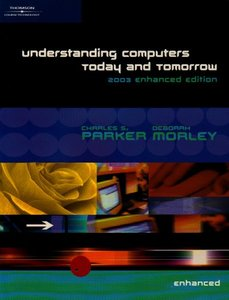 Understanding Computers: Today and Tomorrow 2003 , enhanced edition-cover