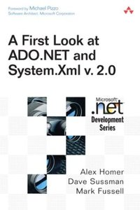 First Look at ADO.NET and System Xml v 2.0 (Paperback)-cover