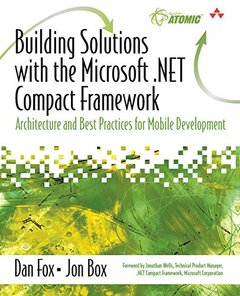 Building Solutions with the Microsoft .NET Compact Framework: Architecture and Best Practices for Mobile Development (Paperback)-cover