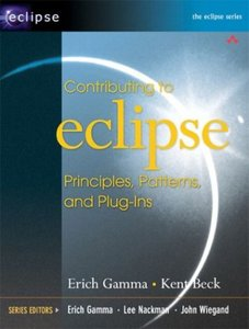 Contributing to Eclipse: Principles, Patterns, and Plugins (Paperback)-cover