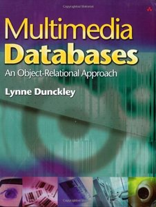 Multimedia Databases: An Object-Relational Approach (Paperback)-cover
