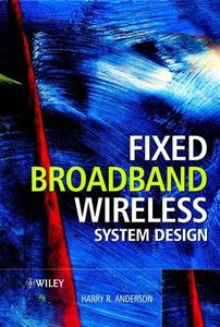 Fixed Broadband Wireless System Design-cover