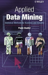 Applied Data Mining: Statistical Methods for Business and Industry (Paperback)-cover