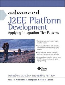 Advanced J2EE Platform Development: Applying Integration Tier Patterns-cover