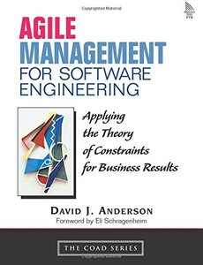 Agile Management for Software Engineering: Applying the Theory of Constraints for Business Results-cover