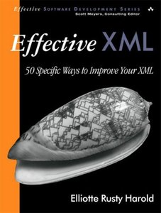 Effective XML: 50 Specific Ways to Improve Your XML-cover