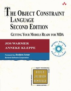 The Object Constraint Language: Getting Your Models Ready for MDA, 2/e-cover