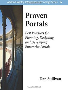 Proven Portals: Best Practices for Planning, Designing, and Developing Enterprise Portals-cover