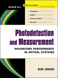 Photodetection and Measurement: Maximizing Performance in Optical Systems-cover