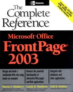 Microsoft Office FrontPage 2003: The Complete Reference-cover