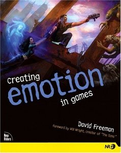 Creating Emotion in Games : The Craft and Art of Emotioneering (Paperback)-cover
