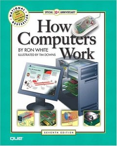 How Computers Work, 7/e-cover