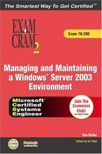 MCSA/MCSE Managing and Maintaining a Windows Server 2003 Environment Exam Cram 2 (Exam Cram 70-290)-cover