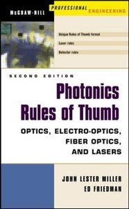 Photonics Rules of Thumb: Optics, Electro-Optics, Fiber Optics and Lasers-cover