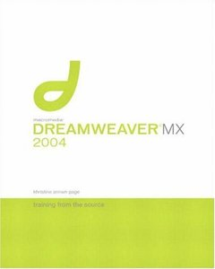 Macromedia Dreamweaver MX 2004 : Training from the Source-cover